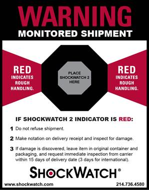 A Companion Label With Instructions To Handlers And A Designated Area To Place The ShockWatch Labels